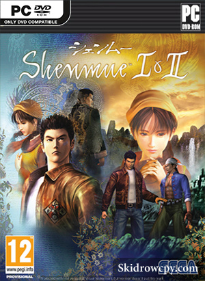 SHENMUE-I-&-II-SKIDROW-TORRENT